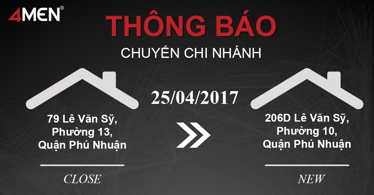 Thông báo chuyển Chi nhánh 4MEN 79 Lê Văn Sỹ